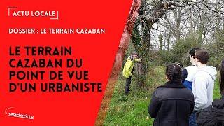 Le terrain Cazaban du point de vue d'un urbaniste