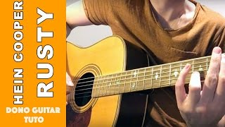 "How to Play ""Hein Cooper - Rusty"" - Guitar Lesson + TAB"