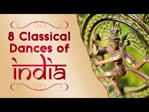 8 Classical Dances of India UPSC, SSC | Bharatanatyam, Mohiniyattam, Kuchipudi, Kathak and more.
