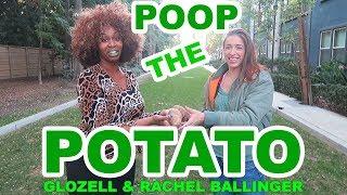Poop The Potato - GloZell & Rachel Ballinger