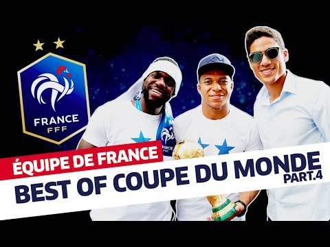 Equipe de France, Best Of Coupe du Monde (partie 4) I FFF 2018