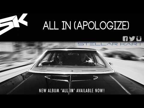 Stellar Kart: All In (Apologize) (Audio)