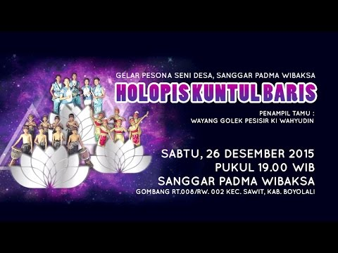 HOLOPIS KUNTUL BARIS - Sanggar Padma Wibaksa