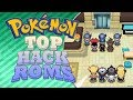 TOP 5 HACK ROMS POKEMON,(FAN GAME,GBA,NDS,PC,ANDROID) CON MEGAS EVOLUCIÓN!