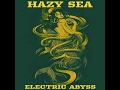 Download Hazy Sea - Electric Abyss (2017) (New Full Album) MP3 song and Music Video
