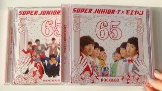 Unboxing SUPER JUNIOR-T×モエヤン (Moeyan) / 65 ROCK&GO (ロクゴ! / Rokkugo!) [Type A & B]