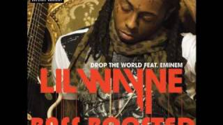 Lil Wayne ft Eminem - Drop the World (Bass Boost)