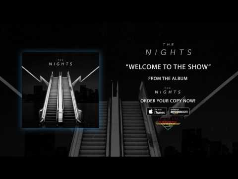 The Nights  Welcome To The Show  Audio