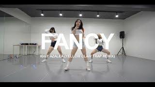 FANCY - IGGY AZALEA (YELLOW CLAW TRAP REMIX) / CHOREOGRAPHY - SOI JANG