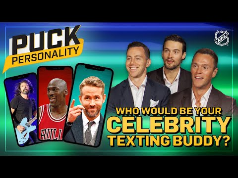If You Could Have A Celebrity Texting Buddy ... | Puck Personality | NHL