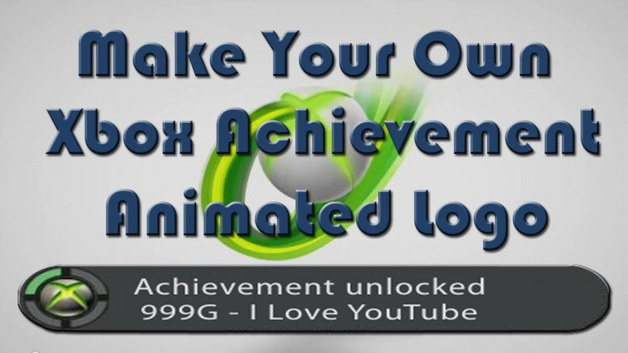 How to make your own spoof xbox 360 achievement unlocked animated how to make your own spoof xbox 360 achievement unlocked animated logo youtube toneelgroepblik Choice Image
