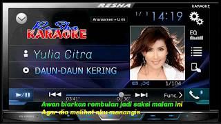 Daun Daun Kering - Yulia Citra | Karaoke Tanpa Vocal