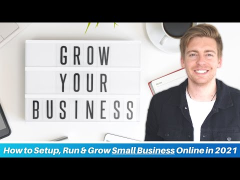 How to Setup, Run & Grow Small Business Online in 2021 | 8 VITAL Tools & Strategies