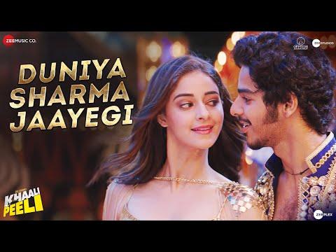 Duniya Sharma Jaayegi - Khaali Peeli | Ishaan, Ananya| Nakash & Neeti | Vishal & Shekhar| Kumaar,Raj