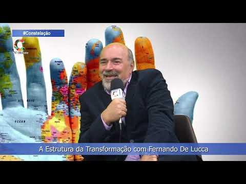 A Estrutura da Transformação com Fernando De Lucca