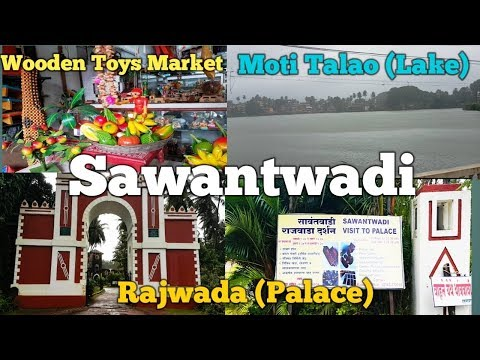 Sawantwadi Wooden Toys Market Rajwada Palace Moti Talao Lake