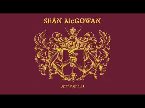 Seán McGowan - Springhill (Official Audio)