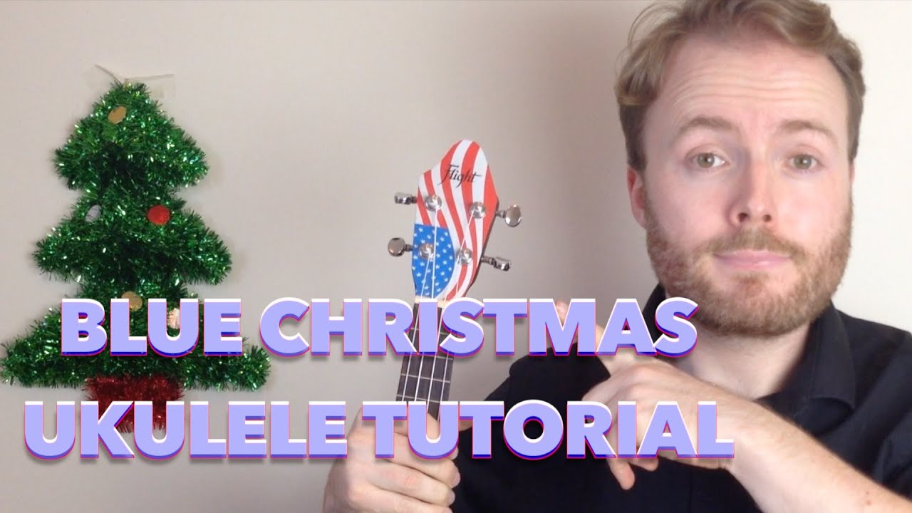 blue christmas elvis presley easy ukulele tutorial singalong youtube - Blue Christmas Ukulele Chords