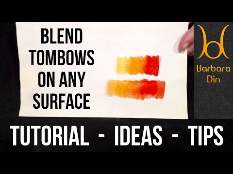 How to blend Tombow brush pens markers on any paper or surface - tutorial by Barbara Din