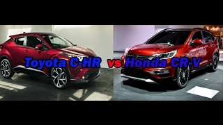 2018 Toyota C-HR  Vs Honda CR-V Review And Specification