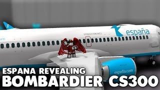 Spain Bombardier CS300 Reveal! | Roblox
