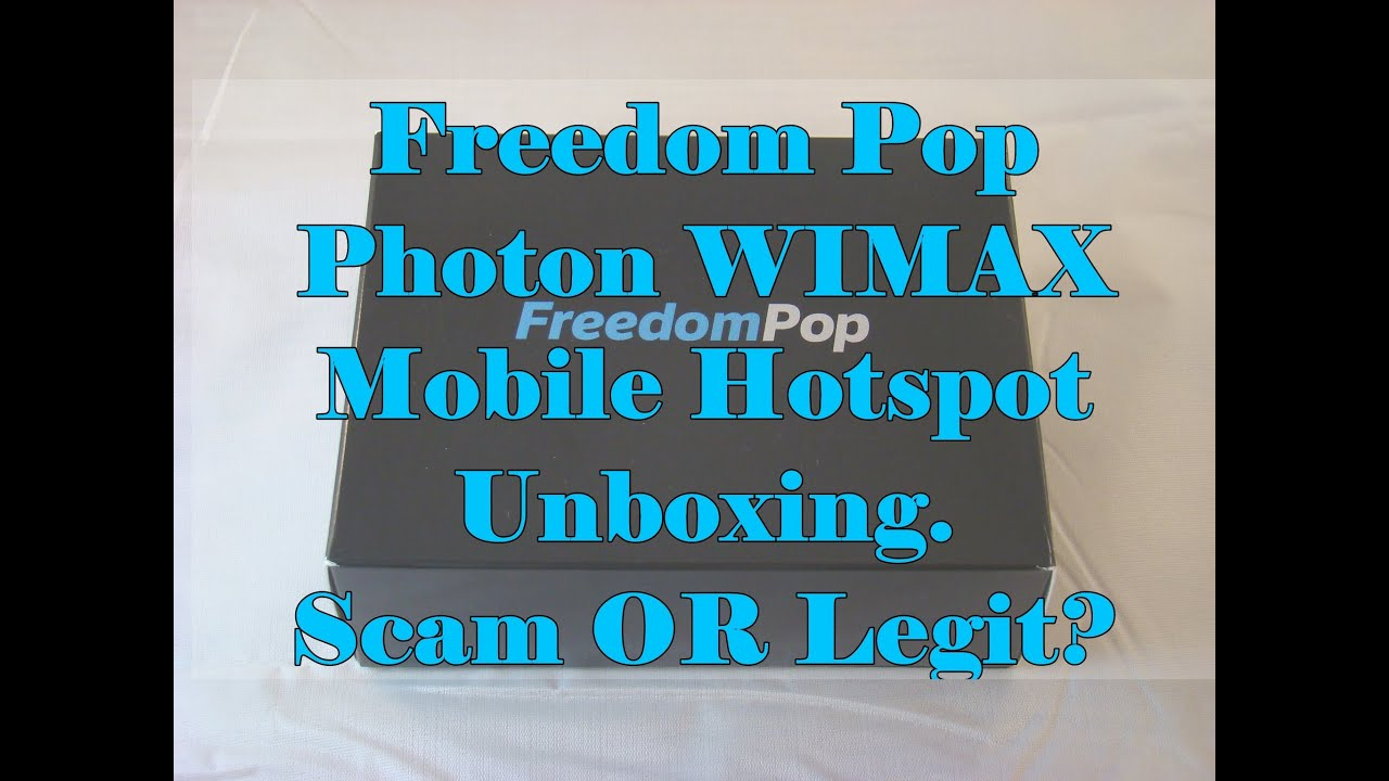 Freedom Pop Photon 4G WIMAX Mobile Hotspot Unboxing & Review Scam OR Legit?