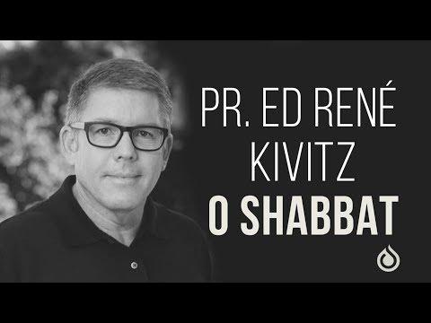 Pr. Ed René Kivitz - O Shabbat