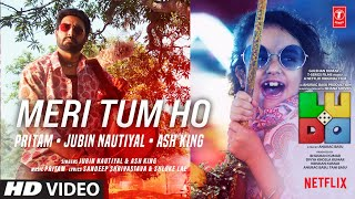 Meri Tum Ho (Ludo) (Ash King, Jubin Nautiyal) Mp3 Song Download