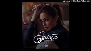 BjR x Pablo-Egoista 💔 (Oficial audio)