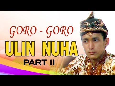 Part 2 Sesi Goro-Goro, Dalang ULIN NUHA ( Dalang AKSI Indonesia 2019 )