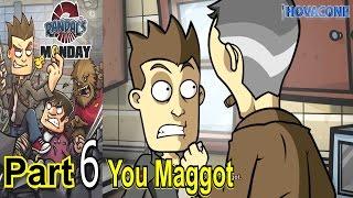 You Maggot | Randal