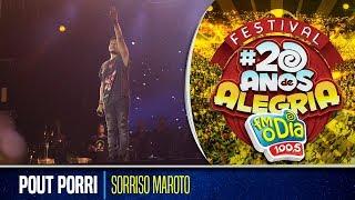 Sorriso Maroto - Pout Porri (Festival 20 anos de Alegria)