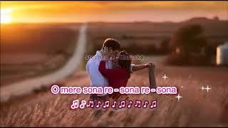 O mere Sona re - Teesri Manzil  - Karaoke Highlighted Lyrics