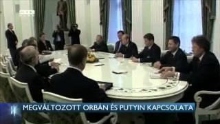 Megváltozott Orbán és Putyin kapcsolata 15-02-17