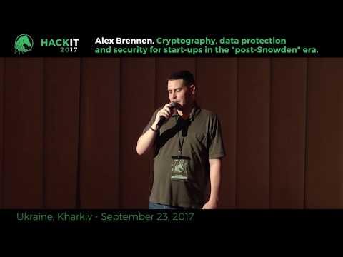 Security In The Post Snowden Era - Alex Brennen, HackIT-2017
