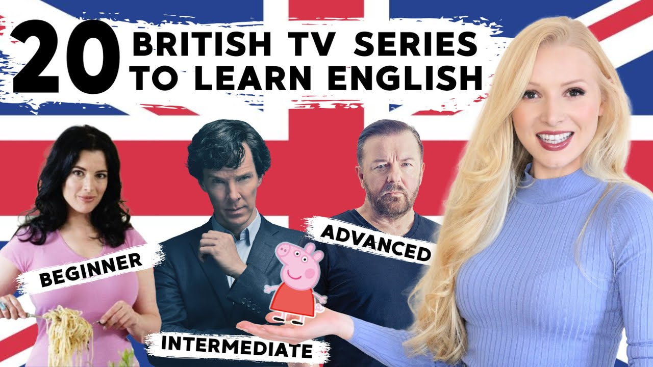 Download 20 Best British TV Series to Learn English - Beginner to Advanced Level