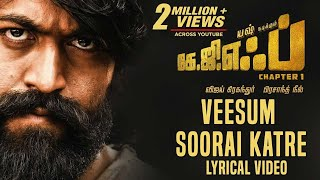 Veesum Soorai Katre Song with Lyrics | KGF Tamil Movie | Yash | Prashanth Neel | Hombale Films