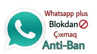 Whatsapp plus işlədirəm blok olmadim!   Whatsapp plus blokdan çıxma yolu #By Lala