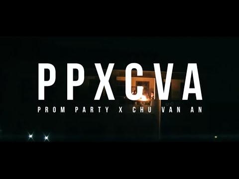 [Official Video] Prom Party X Chu Van An | Lang Son