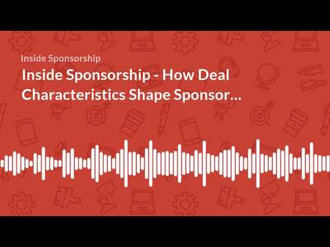 Inside Sponsorship   How Deal Characteristics Shape Sponsorship Perceptions   Wo