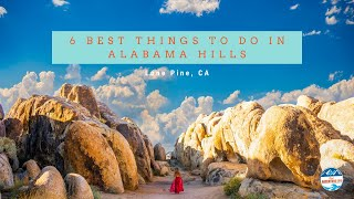 6 Best Things t๐ Do in Alabama Hills - Lone Pine, CA