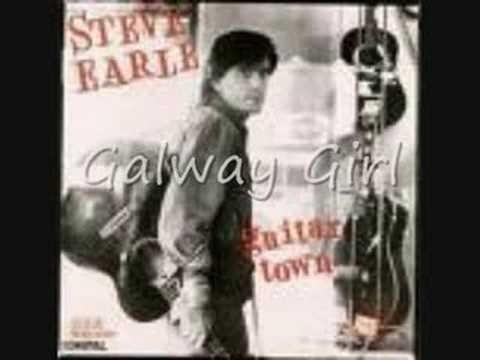 Steve Earle - Galway Girl #1