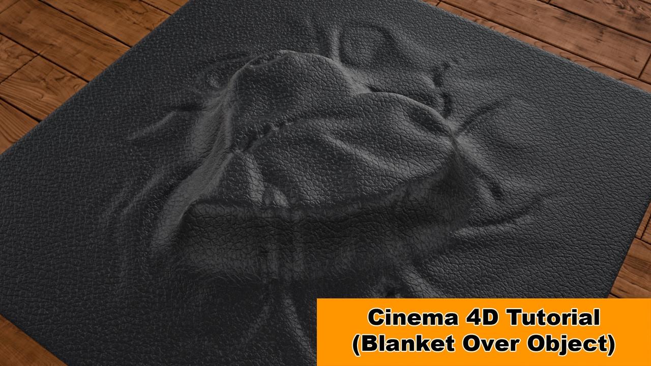 blanket over object cinema 4d tutorial youtube. Black Bedroom Furniture Sets. Home Design Ideas