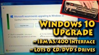 Windows 10 Upgrade  - IBM AS/400 Interface - Lots o