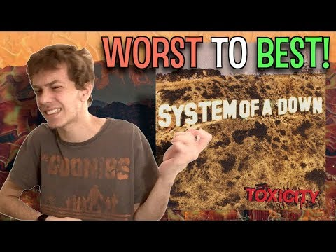 Worst To Best: Toxicity  System Of A Down Ranking ALL Songs + RatingReview