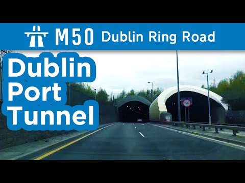 M50: Dublin's Ring Road and Dublin Port Tunnel