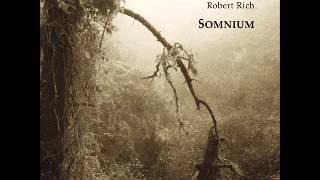 Robert Rich - Somnium