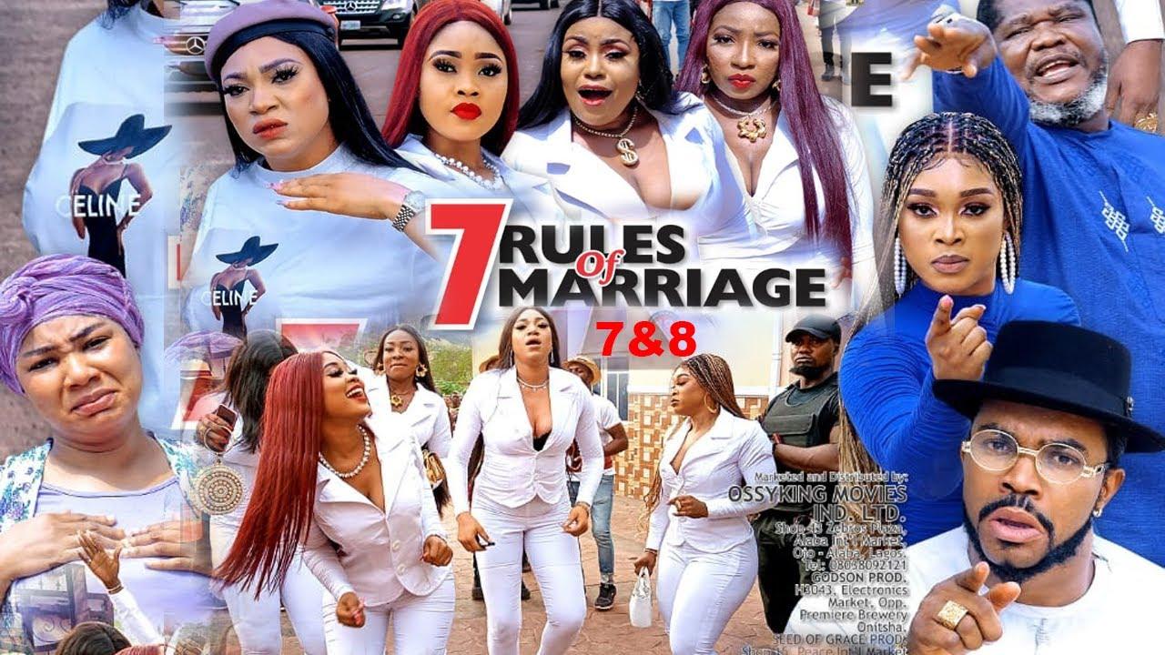 Download 7 RULES OF MARRIAGE SEASON 8{NEW TRENDING MOVIE}-UGEZU J UGEZU|QUEENENTH HILBERT|2021 Nollywood Movi
