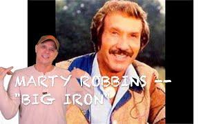 Marty Robbins -- Big Iron  [REACTION/RATING]