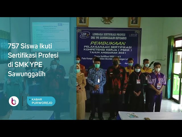 757 Siswa Ikuti Sertifikasi Profesi di SMK YPE Sawunggalih
